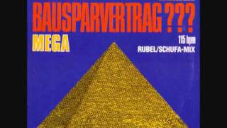 Mega - You Got A Bausparvertrag???(Extended Version).1987