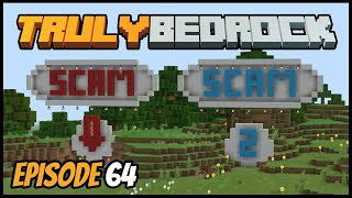Scam 2 And Mob Farm Progress! - Truly Bedrock (Minecraft Survival Let's Play) Episode 64