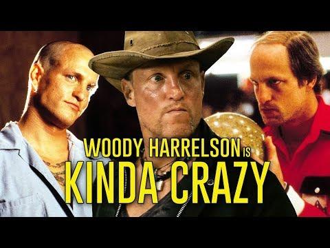 WOODY HARRELSON is Kinda Crazy