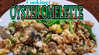 How To Cook Oyster Omelette//Malyn Jaromay