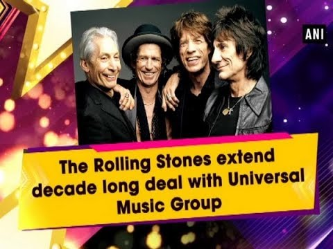 The Rolling Stones extend decade long deal with Universal Music Group - #ANI News