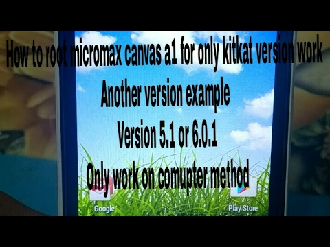 How to root micromax canvas a1 without pc
