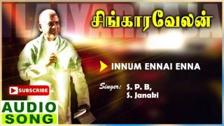 Singaravelan Tamil Movie Songs | Innum Ennai Enna Song | Kamal Haasan | Khushboo | Ilayaraja