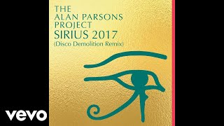 The Alan Parsons Project - Sirius 2017(Disco Demolition Remix) (Audio)