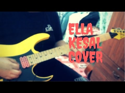 ella-kesal cover guitar