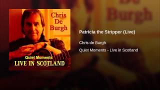 Patricia the Stripper (Live)