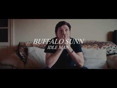 Buffalo Sunn - Idle Man (Official Video)