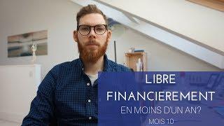 Devenir libre financièrement en moins d'un an?