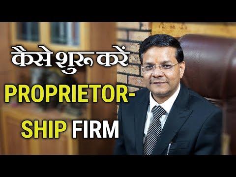"How to Start ""Proprietorship Firm"""