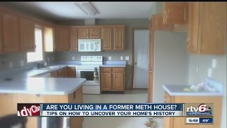 Are you living in a a former meth lab?