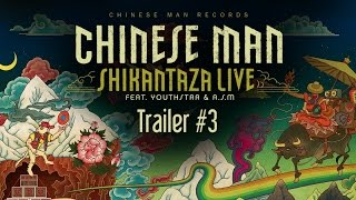 Chinese Man Ft. Youthstar & ASM - Shikantaza Live - Trailer 3