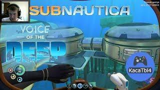 Subnautica Voice of the Deep - УЛУЧШАЕМ БАЗУ 34