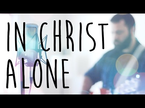 In Christ Alone by Reawaken (Acoustic Modern Hymn)