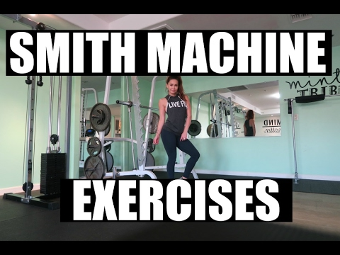 Smith Machine Exercises