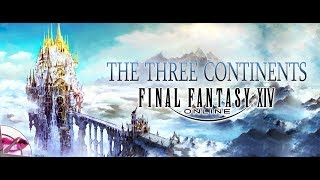 Final Fantasy XIV Lore | The Three Great Continents