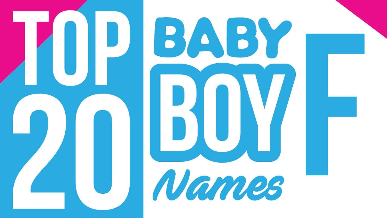 Baby Boy Names Start With F Baby Boy Names Name For Boys Boy