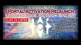 Paradigm Shift Radio 133: Portal Activation Relaunch