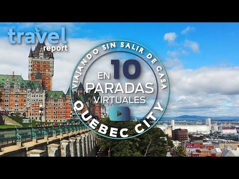 Ciudad de Quebec en 10 paradas virtuales
