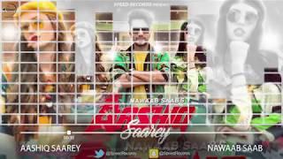 Aashiq Saarey | Audio Song | Nawaab Saab | Latest Punjabi Song 2017 | Speed Records