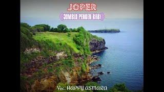 Download lagu HAPPY ASMARA || JOPER ● JOMBLO PENGEN RABI● {{ Lirik }}