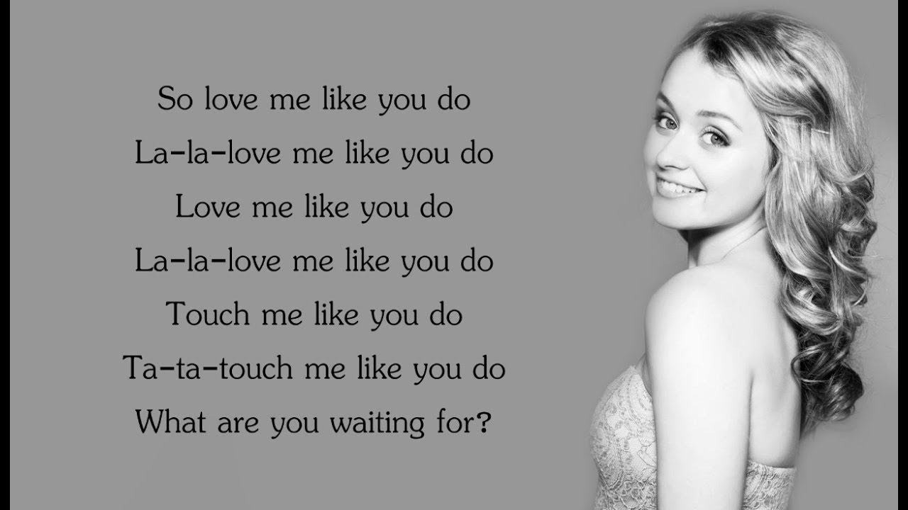 Makna lirik lagu love me like you do