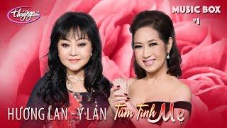 Thúy Nga Music Box #1 | Hương Lan & Ý Lan Tâm Tình Mẹ