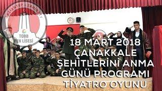 Çanakkale Şehitleri Tiyatrosu 18 Mart 2018