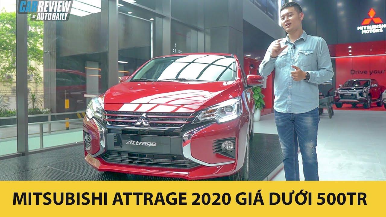 Trải nghiệm xe Mitsubishi Attrage 2020 – Xe nhập giá dưới 500 triệu đấu Toyota Vios |Autodaily.vn|