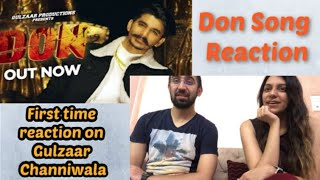 Punjabis React to Gulzaar Channiwala for the first time | Don Song Reaction Video | 4AM Reactions