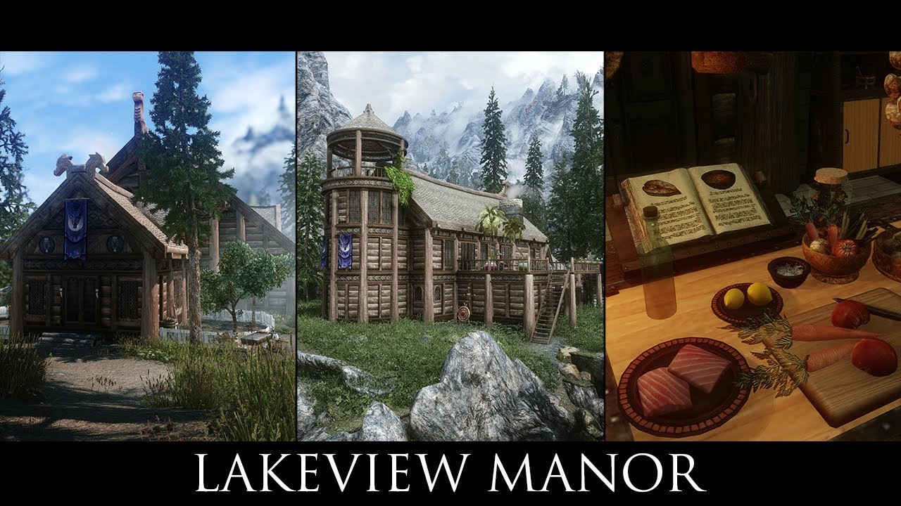 Skyrim SE Mods -  Lakeview Manor - As It Should Be