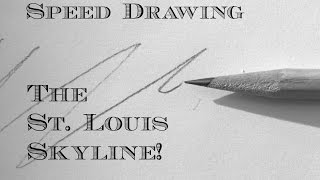 Speed Drawing: St. Louis Skyline