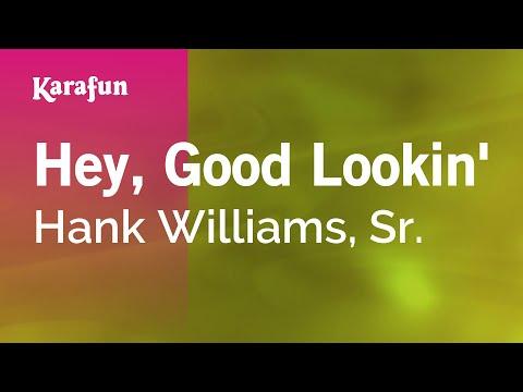 Karaoke Hey, Good Lookin' - Hank Williams, Jr. *