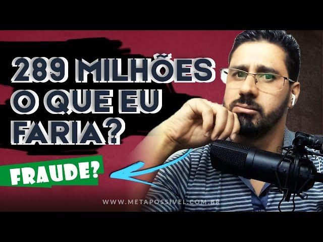 Resultado Mega Sena 2150 | Mais de 289 Milhões de Reais - Será Fraude?