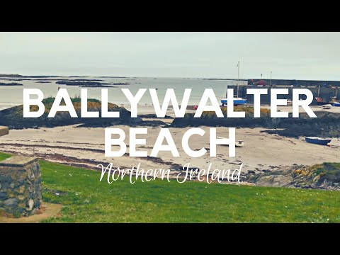 Ballywalter; Massive Sandy Beach and Good Water Quality