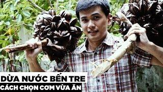Dừa nước loại này ăn mới ngon   dừa nướng Hương Vị Miền Tây