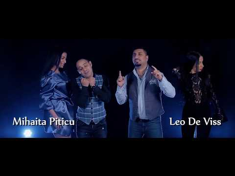 Leo de Vis & Mihaita Piticu - Ca pe o printesa ( Oficial Video ) 2018