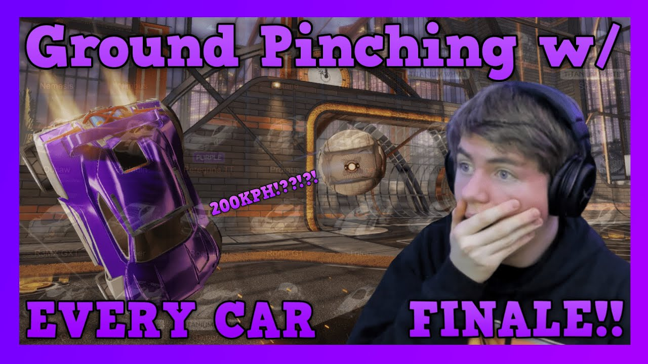 Download Ground Pinching w/ EVERY CAR in Rocket League   FINALE