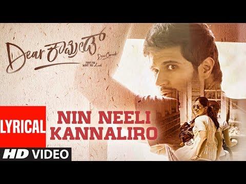 Nin Neeli Kannaliro Lyrical Song  Dear Comrade Kannada   Vijay Deverakonda, Rashmika