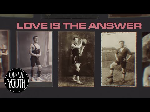 "Carnival Youth - ""Love is the Answer"" (Official video)"