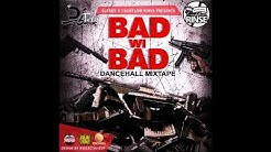 DjTroy x CashFlow Rinse - Bad Wi Bad Dancehall Mixtape 2018