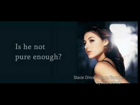 Stacie Orrico - Strong enough with lyrics