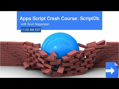 Apps Script Crash Course: ScriptDb