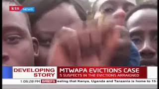 Mtwapa Evictions: Area MCA and 4 others charged with allegedly inciting violence