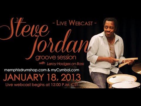 Steve Jordan - Groove Session W/ Leroy Hodges - Live Webcast From MyCymbal.com - 01/18/13