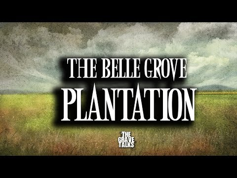 The Belle Grove Plantation | Ghost Stories, Paranormal, Supernatural, Hauntings, Horror