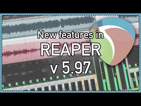 What's new in REAPER version 5.97 - ARA2 support; reacomp fixes; mega improvements to video thumbnail