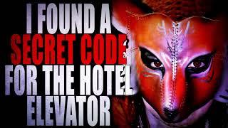 """I found a Secret Code for the Hotel Elevator"" | Creepypasta Storytime"