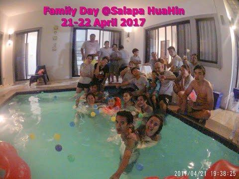 Family Day @Salapa HuaHin 21-21 April 2017