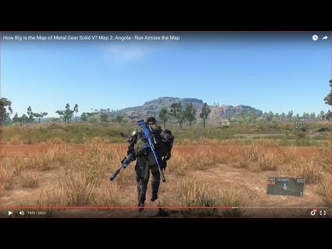 HOW BIG IS THE MAP of Metal Gear Solid V? Map 2: Angola - Run Across the Map