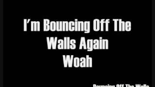 Sugarcult - Bouncing Off The Walls Lyrics